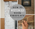 How to Whitewash A Fireplace Unique Diy Whitewash Fireplace