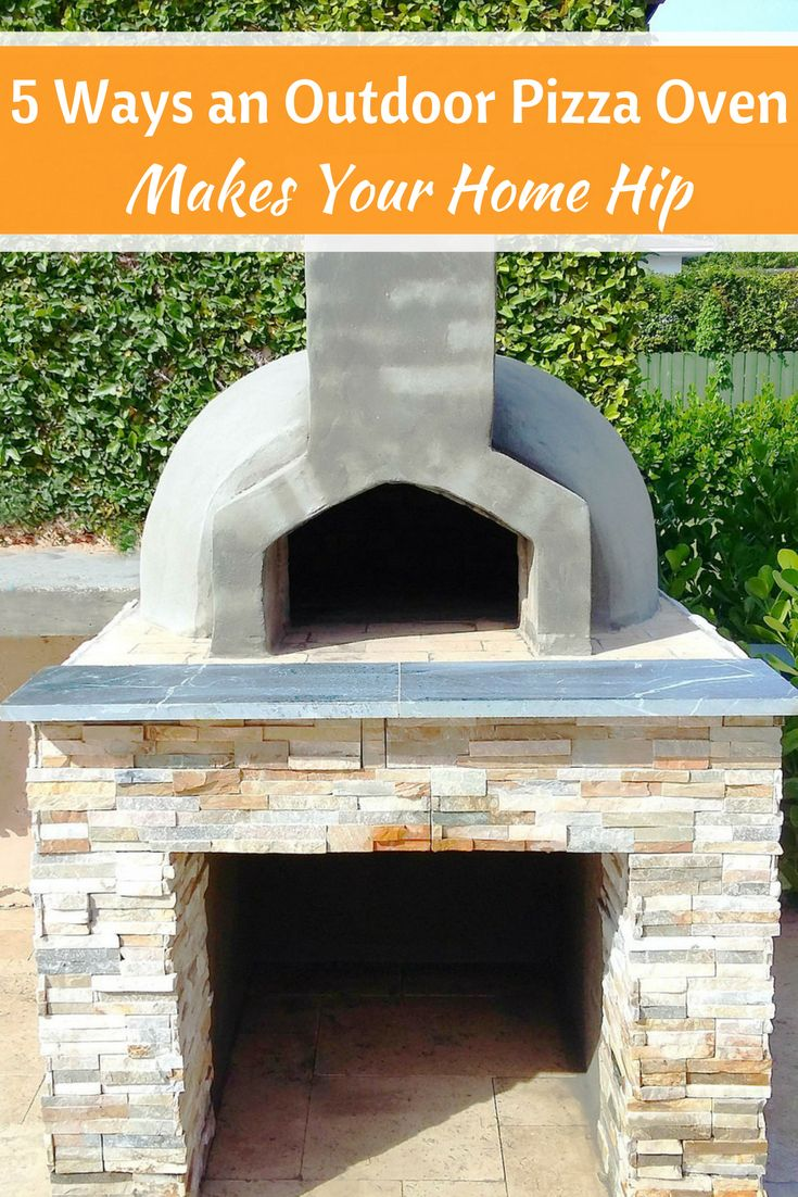 Fireplace Refractory Panels Fresh 5 Ways An Outdoor Pizza Oven Makes Your Home Hip