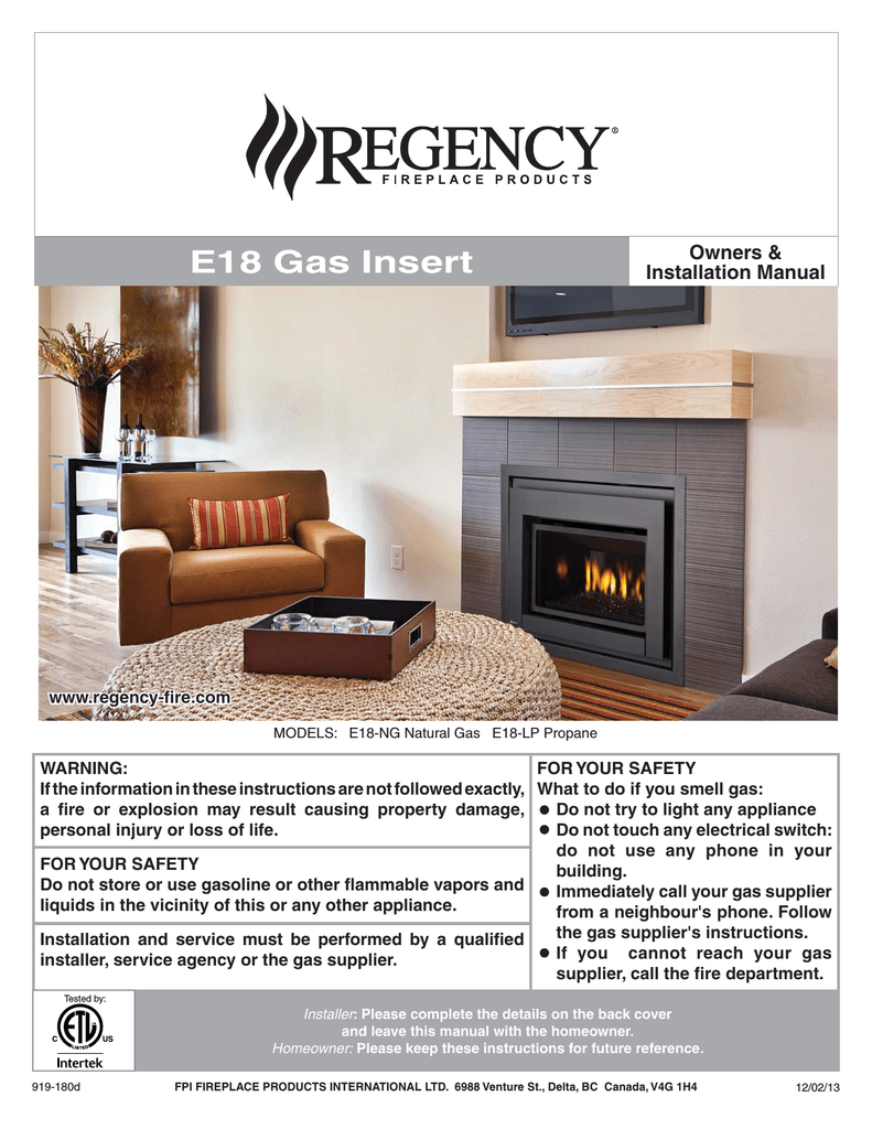 Propane Fireplace Service Unique Regency Fireplace Products E18 Installation Manual